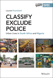 Classify, Exclude, Police