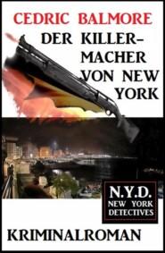 Der Killermacher von New York: N.Y.D. - New York Detectives