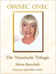 Die Venusische Trilogie \/ Meine Botschaft