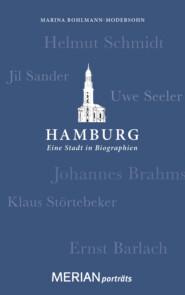 Hamburg. Eine Stadt in Biographien