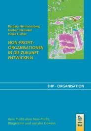 Non-Profit-Organisationen in die Zukunft entwickeln
