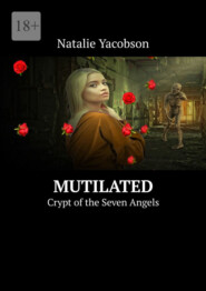 Mutilated. Crypt of the Seven Angels