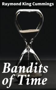 Bandits of Time