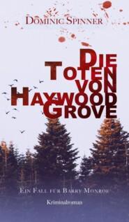 Die Toten von Haywood Grove