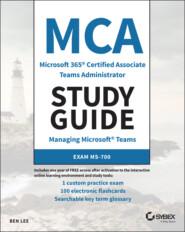 MCA Microsoft 365 Teams Administrator Study Guide