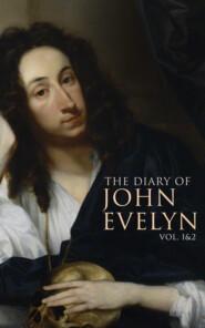 The Diary of John Evelyn (Vol. 1&2)