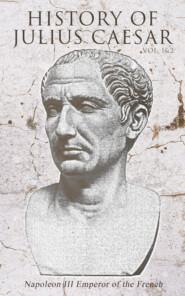 History of Julius Caesar (Vol. 1&2)