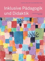 Inklusive Pädagogik und Didaktik (E-Book, Neuauflage)
