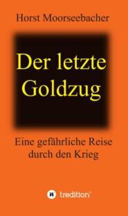 Der letzte Goldzug