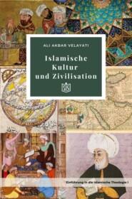 Islamische Kultur und Zivilisation