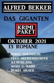 Das Giganten Krimi Paket September 2021: Krimi Paket 13 Romane