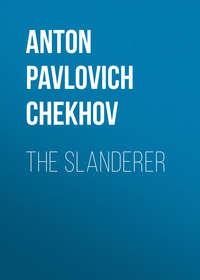 The Slanderer