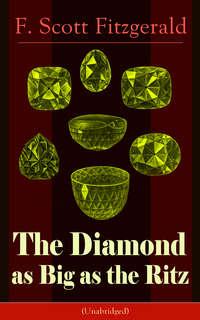 The Diamond as Big as the Ritz (Unabridged)
