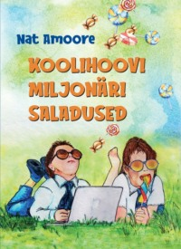 Koolihoovi miljonäri saladused