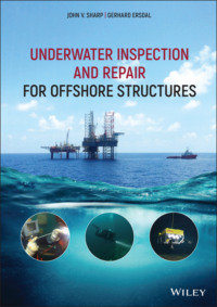 Underwater Inspection and Repair for Offshore Structures