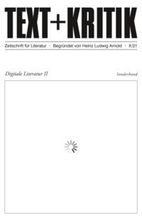 TEXT + KRITIK Sonderband  - Digitale Literatur II