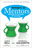 Managers As Mentors. Building Partnerships for Learning