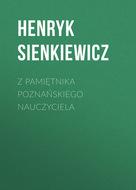 Z pamiętnika poznańskiego nauczyciela