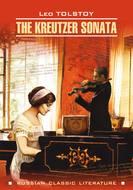 The Kreutzer Sonata \/ Крейцерова соната. Книга для чтения на английском языке
