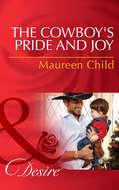 The Cowboy\'s Pride and Joy