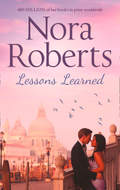 Lessons Learned: the classic story from the queen of romance that you won't be able to put down