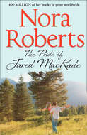 The Pride Of Jared MacKade: the classic story from the queen of romance that you won't be able to put down