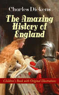 The Amazing History of England - Children\'s Book with Original Illustrations