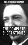 THE COMPLETE SHORT STORIES OF R. L. STEVENSON