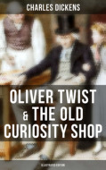 Oliver Twist & The Old Curiosity Shop (Illustrated Edition)