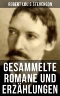 Gesammelte Romane und Erzählungen von Robert Louis Stevenson