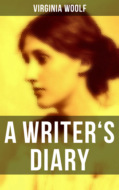Virginia Woolf: A Writer\'s Diary