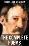 The Complete Poems of Robert Louis Stevenson