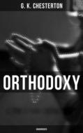 Orthodoxy (Unabridged)