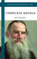 Tolstoy, Leo: The Complete Novels and Novellas (Oregan Classics) (The Greatest Writers of All Time)