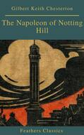 The Napoleon of Notting Hill (Feathers Classics)