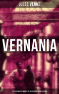 VERNANIA: The Celebrated Works of Jules Verne in One Edition