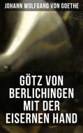 Götz von Berlichingen mit der eisernen Hand