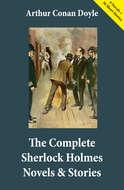 The Complete Sherlock Holmes Novels & Stories (4 Novels + 56 Short Stories)