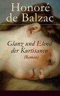 Glanz und Elend der Kurtisanen (Roman)
