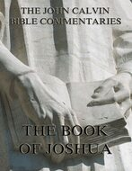 John Calvin\'s Commentaries On The Book Of Joshua
