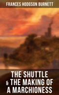 The Shuttle & The Making of a Marchioness