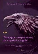 Tipología comparativa de español e inglés. Cuento adaptado para traducción y recuento. Libro1