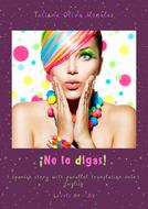 ¡No lo digas! Spanish story with parallel translation into English. Levels A1–B2