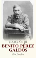 Colección de Benito Pérez Galdós: Obra Completa