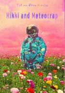 Hikki and Meteocrap