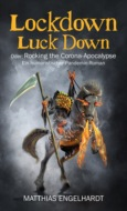 Lockdown Luck Down
