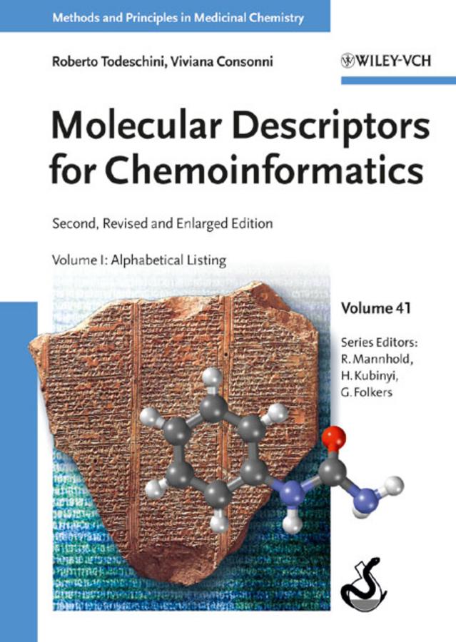 Molecular Descriptors for Chemoinformatics. Volume I: Alphabetical Listing / Volume II: Appendices, References