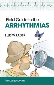 Field Guide to the Arrhythmias