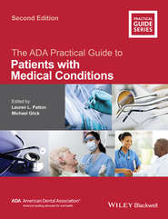 The ADA Practical Guide to Patients with Medical Conditions