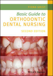 Basic Guide to Orthodontic Dental Nursing